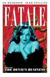 Fatale, Vol. 2: The Devil's Business (Fatale, #2)
