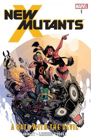 New Mutants, Volume 5: A Date with the Devil