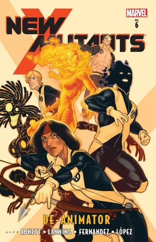 New Mutants, Volume 6: Deanimator