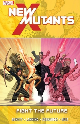 New Mutants, Volume 7: Fight the Future