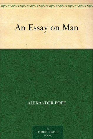 An essay on man alexander pope epistle 2