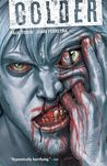 Colder, Vol. 1 by Paul Tobin