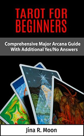 Tarot for Beginners: Comprehensive Major Arcana Guide with additional Yes/No Answers (#1)