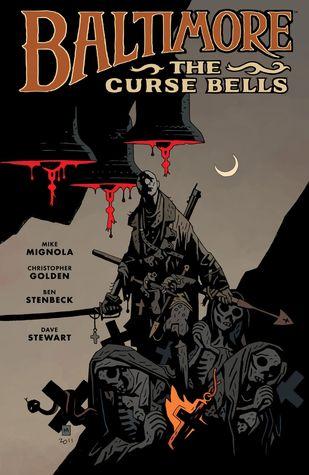 Baltimore, Vol. 2: The Curse Bells (Baltimore, #2)