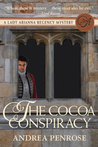 The Cocoa Conspiracy (A Lady Arianna Regency Mystery #2)