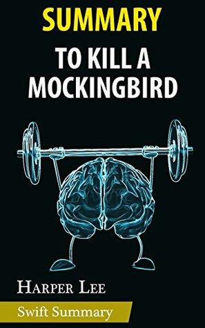 Summary of To Kill A Mockingbird by Harper Lee | Key Point Breakdown & Analysis
