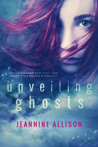 ARC Review | Unveiling Ghosts (Unveiling #3) by Jeannine Allison