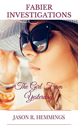 Fabier Investigations: The Girl From Yesterday