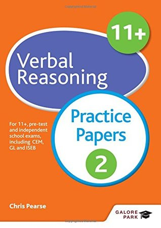 11+ Verbal Reasoning Practice Papers 2: For 11+, pre-test and independent school exams including CEM, GL and ISEB