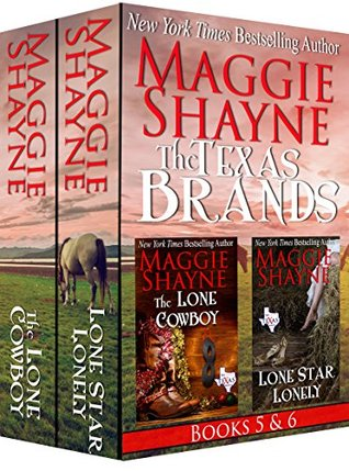 The Texas Brands Books 5 & 6: The Lone Cowboy & Lone Star Lonely