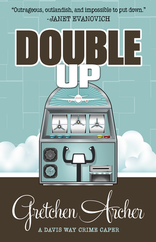 Double Up by Gretchen Archer