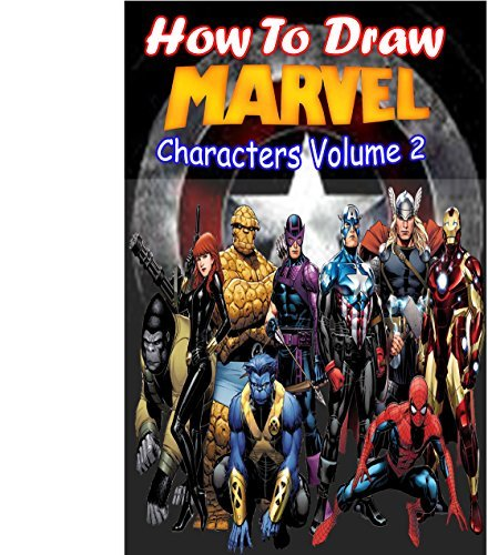 How to Draw Marvel Characters Volume 2: Draw Marvel's Superhero (Draw Marvel's Characters Like Cyclops,Ghost Rider,Thanos,Thor and X-23)
