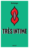 Très intime by Ina Mihalache