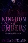 Kingdom of Embers (Kingdom Journals #1)