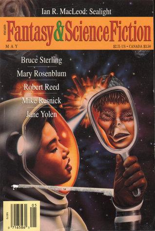 The Magazine of Fantasy & Science Fiction, May 1994 (The Magazine of Fantasy & Science Fiction, #516)