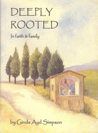 Deeply Rooted In Faith and Family