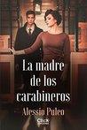 La madre de los carabineros by Alessio Puleo