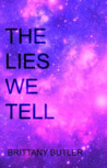 The Lies We Tell