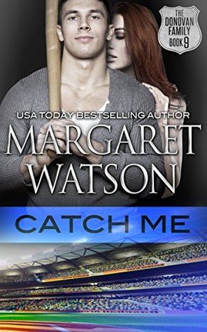 Catch Me (The Donovan Family Book 9)