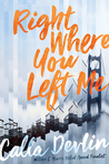 Right Where You Left Me by Calla Devlin