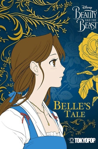 Belle's Tale (Disney Beauty and the Beast, #1)