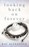 Looking Back on Forever
