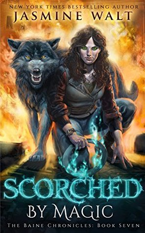 Scorched by Magic (The Baine Chronicles Book 7)