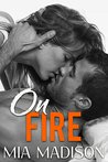 On Fire: A Steamy Older Man Younger Woman Romance
