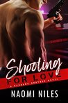 Shooting For Love - A Standalone Novel (A Suspenseful Bad Boy Neighbor Romance Love Story) (Burbank Brothers, Book #2)