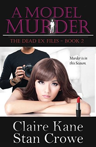 A Model Murder (The Dead Ex Files Book 2)