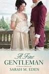A Fine Gentleman (The Jonquil Brothers #4)