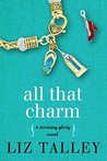 All That Charm (Morning Glory #3)