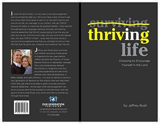 Thriving LIfe: Choosing to Encourage Yourself in the Lord