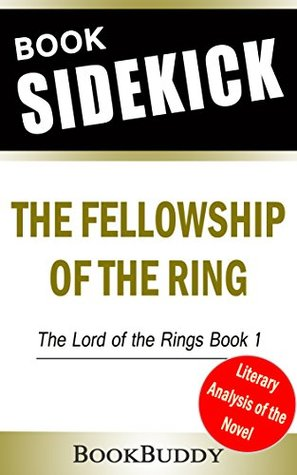 Book Sidekick - The Fellowship of the Ring (The Lord of the Rings, Part 1) (Unofficial)