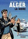 Alger la Noire (CASTERMAN : Univers d'auteurs)