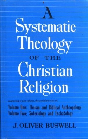 Systematic Theology of the Christian Religion