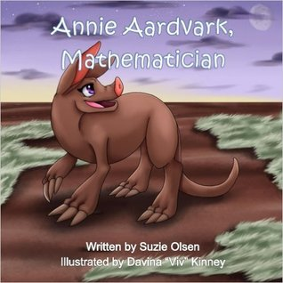 Annie Aardvark, Mathematician by Suzie Olsen