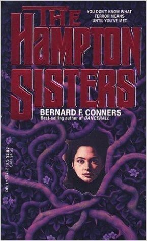 The Hampton Sisters By Bernard F Conners