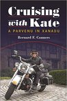 Cruising with Kate: A Parvenu in Xanadu