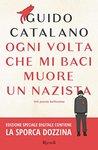 Ogni volta che mi baci muore un nazista: 144 poesie bellissime