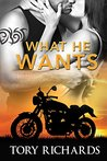 What He Wants (Phantom Riders MC, #3)