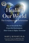 Healing Our World: The Compassion of Libertarianism