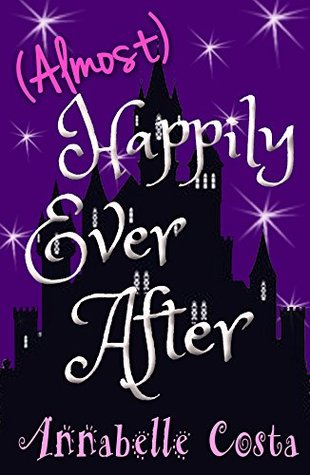 Ebook (Almost) Happily Ever After by Annabelle Costa DOC!