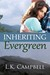 Inheriting Evergreen