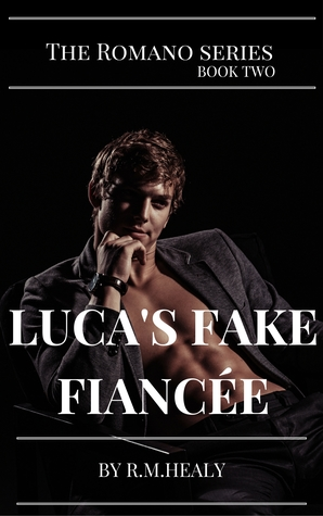 Luca's Fake Fiancée (The Romano Series #2)