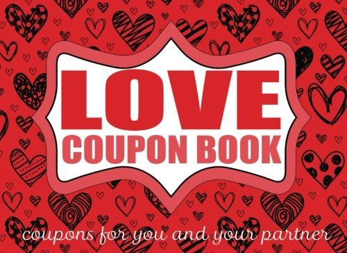 Love Coupon Book Vouchers for Lovers: Love Coupons for Couples