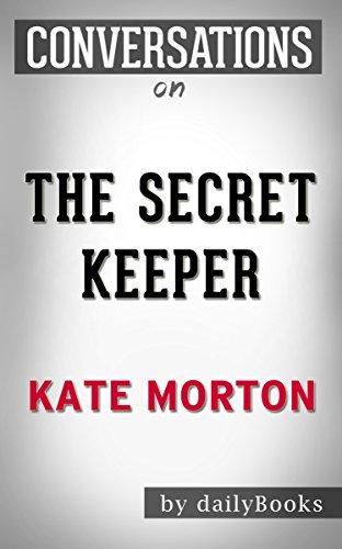 The Secret Keeper: A Novel By Kate Morton | Conversation Starters