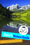 Jake's Nature Guide by Mark Danenhauer
