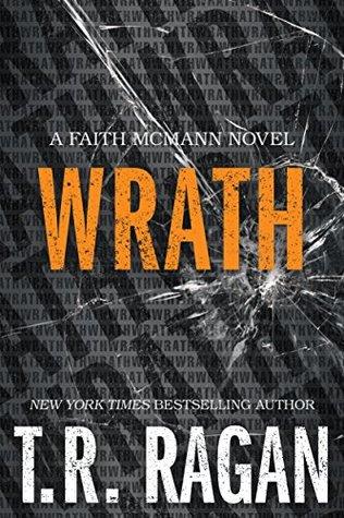 Wrath (Faith McMann Trilogy, #3)
