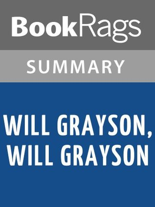 Summary & Study Guide Will Grayson, Will Grayson by John Green